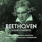 Wolfgang Schneiderhan Beethoven: Violin Concerto
