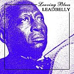Leadbelly Leaving Blues
