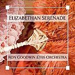Ron Goodwin & His Orchestra Elizabethan Serenade