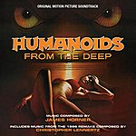James Horner Humanoids From The Deep - Original Motion Picture Soundtracks