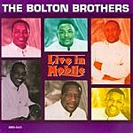 The Bolton Brothers Live In Mobile