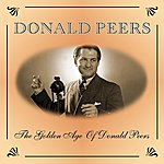 Donald Peers The Golden Age Of Donald Peers