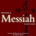 Sir Adrian Boult Handel: Messiah Part 1