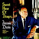 Jimmie Davis Sweet Hour Of Prayer