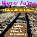 Hugues Aufray J'entends Siffler Le Train
