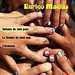 Enrico Macias Enfants De Tous Pays