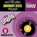 Off The Record January 2013 Urban Smash Hits