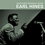 Earl Hines Another Monday Date