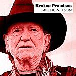 Willie Nelson Broken Promises