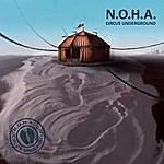 N.O.H.A. Circus Underground