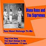 Diana Ross Your Heart Belongs To Me