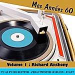 Richard Anthony Mes Années Soixante, Vol. 1 - Richard Anthony