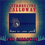 Cab Calloway Introducing Calloway - Live In New York
