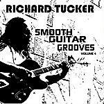 Richard Tucker Smooth Guitar Grooves, Vol. Four