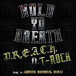 Preach Hold Yo Breath (Feat. T-Rock)