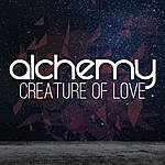 Alchemy Creature Of Love