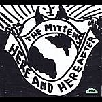 Mittens Here And Hereafter