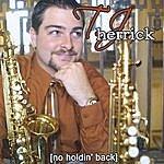 T.J. Herrick No Holdin' Back