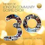 The London Community Gospel Choir The Best Of London Community Gospel Choir