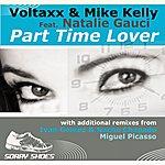Voltaxx Part Time Lover (Remixes Part 1) (Feat. Natalie Gauci)