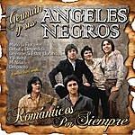 Germain Y Sus Angeles Negros Románticos Por Siempre