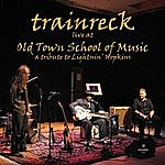 Trainreck Live At Old Town School Of Music