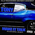 Lil Tony Make It Talk (Feat. 40 Boy)
