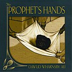 Dawud Wharnsby Ali The Prophet's Hands