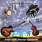 Jeff Perry About Time