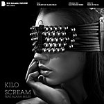 Kilo Scream (Feat. Alana Miles)