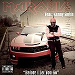 Marquis Before I Let You Go (Feat. Kenny Smith)
