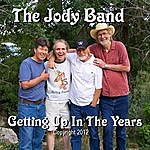 Jody Getting Up In The Years