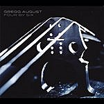 Gregg August Four By Six