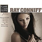 Ray Conniff Classic Album Collection Plus