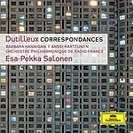 Barbara Hannigan Dutilleux: Correspondances