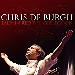 Chris DeBurgh Lady In Red: The Collection