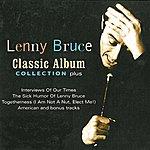 Lenny Bruce Classic Album Collection Plus