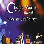 Charlie Morris Live In Fribourg
