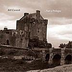 Bill Cornish ...Past Is Prologue