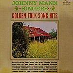 The Johnny Mann Singers Golden Folk Song Hits Volume 1