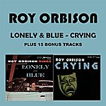 Roy Orbison Lonely & Blue - Crying
