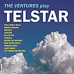 The Ventures The Ventures Play Telstar The Lonely Bull