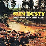 Slim Dusty Songs From The Cattle Camps (Remastered)
