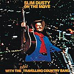 Slim Dusty On The Move (Remastered)