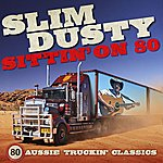 Slim Dusty Sittin' On 80 (Remastered)