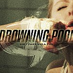 Drowning Pool One Finger And A Fist