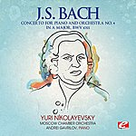 Moscow Chamber Orchestra J.S. Bach: Concerto For Piano And Orchestra No. 4 In A Major, Bwv 1055 (Digitally Remastered)