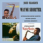 Wayne Shorter Jazz Classics - Introducing - Second Genesis - Wayning Moments