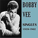 Bobby Vee Singles 1959-1962