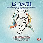 Moscow Chamber Orchestra J.S. Bach: Concerto For Piano And Orchestra No. 6 In F Major, Bwv 1057 (Digitally Remastered)